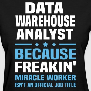 Data Warehouse Analyst - Women's T-Shirt