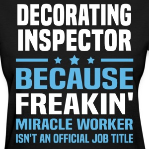 Decorating Inspector - Women's T-Shirt