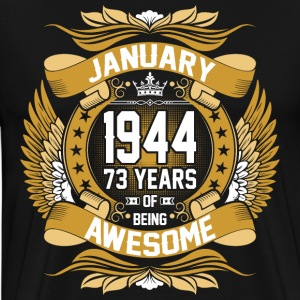 January 1944 73 Years Of Being Awesome T-Shirts - Men's Premium T-Shirt