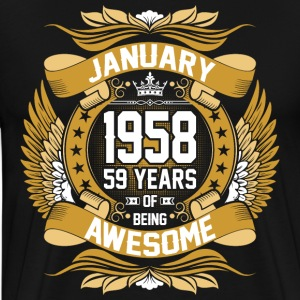 January 1958 59 Years Of Being Awesome T-Shirts - Men's Premium T-Shirt