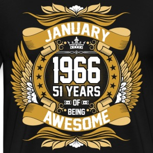 January 1966 51 Years Of Being Awesome T-Shirts - Men's Premium T-Shirt