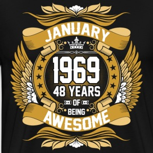 January 1969 48 Years Of Being Awesome T-Shirts - Men's Premium T-Shirt