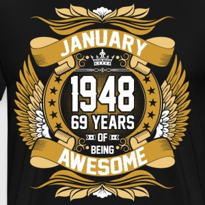 January 1946 69 Years Of Being Awesome T-Shirts - Men's Premium T-Shirt