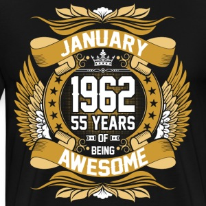 January 1962 55 Years Of Being Awesome T-Shirts - Men's Premium T-Shirt