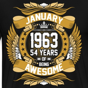 January 1963 54 Years Of Being Awesome T-Shirts - Men's Premium T-Shirt