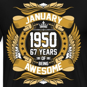 January 1950 67 Years Of Being Awesome T-Shirts - Men's Premium T-Shirt