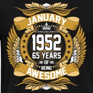 January 1952 65 Years Of Being Awesome T-Shirts - Men's Premium T-Shirt
