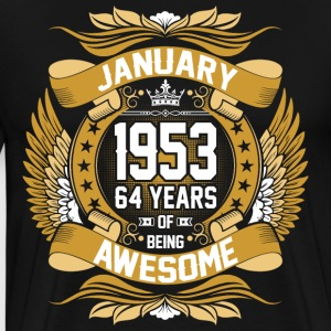 January 1953 64 Years Of Being Awesome T-Shirts - Men's Premium T-Shirt