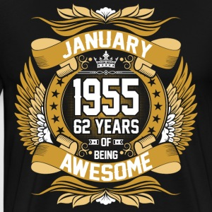 January 1955 62 Years Of Being Awesome T-Shirts - Men's Premium T-Shirt