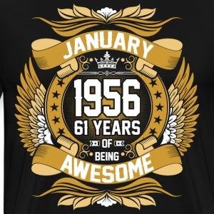 January 1956 61 Years Of Being Awesome T-Shirts - Men's Premium T-Shirt