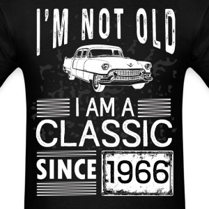 I'm not old I'm a classic since 1966 T-Shirts - Men's T-Shirt