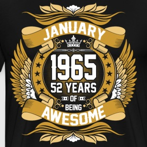 January 1965 52 Years Of Being Awesome T-Shirts - Men's Premium T-Shirt