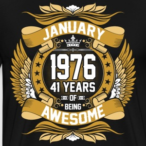 anuary 1976 41 Years Of Being Awesome T-Shirts - Men's Premium T-Shirt