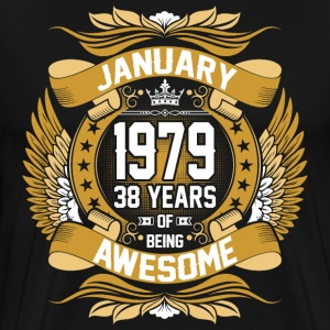 January 1979 38 Years Of Being Awesome T-Shirts - Men's Premium T-Shirt