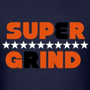 Super Grind T-Shirts - Men's T-Shirt