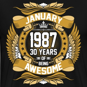 January 1987 30 Years Of Being Awesome T-Shirts - Men's Premium T-Shirt