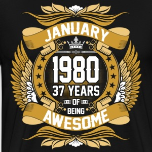 January 1980 37 Years Of Being Awesome T-Shirts - Men's Premium T-Shirt