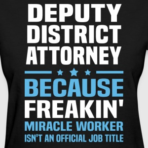 Deputy District Attorney - Women's T-Shirt