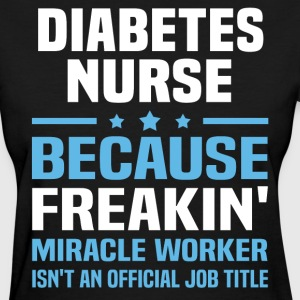 Diabetes Nurse - Women's T-Shirt