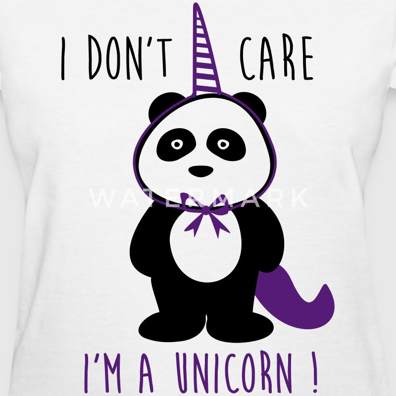 I don't care i'm a unicorn, funny panda  - Women's T-Shirt