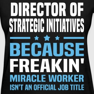 Director of Strategic Initiatives - Women's T-Shirt