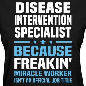 Disease Intervention Specialist - Women's T-Shirt