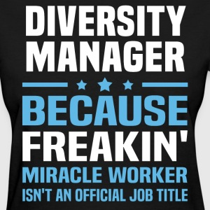 Diversity Manager - Women's T-Shirt