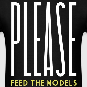 Please Feed the Models - Men's T-Shirt