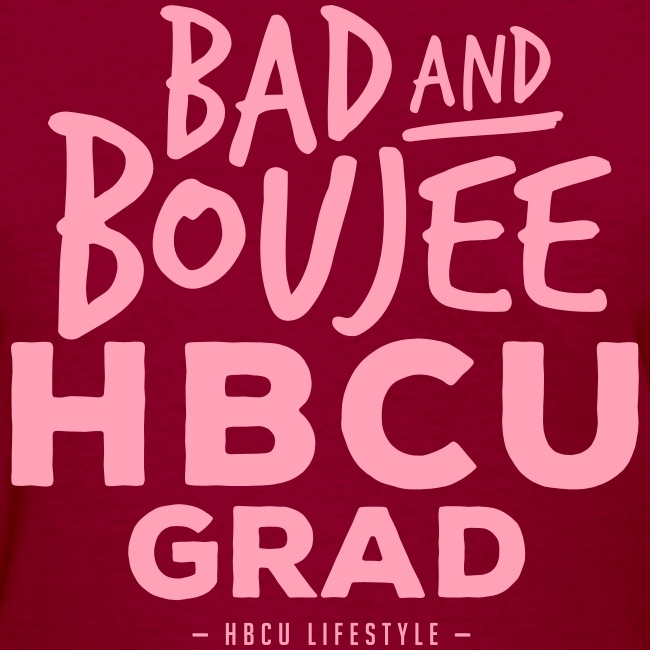 Bad and Boujee HBCU Grad - Women's Pink and Purple Tee