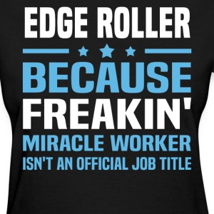 Edge Roller - Women's T-Shirt