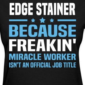 Edge Stainer - Women's T-Shirt