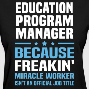 Education Program Manager - Women's T-Shirt