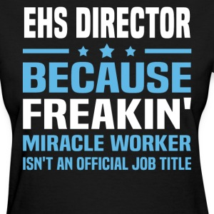 EHS Director - Women's T-Shirt