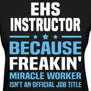 EHS Instructor - Women's T-Shirt