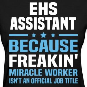EHS Assistant - Women's T-Shirt
