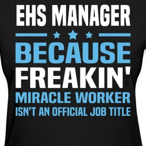 EHS Manager - Women's T-Shirt