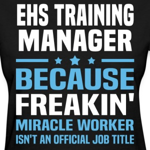 EHS Training Manager - Women's T-Shirt