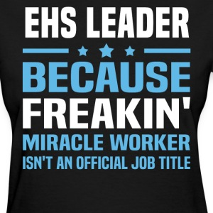 EHS Leader - Women's T-Shirt