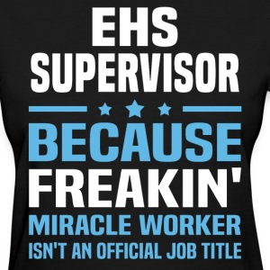 EHS Supervisor - Women's T-Shirt