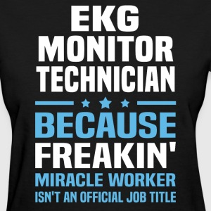 EKG Monitor Technician - Women's T-Shirt
