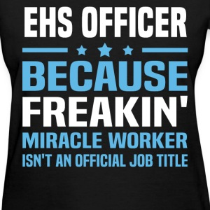 EHS Officer - Women's T-Shirt