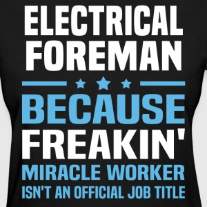 Electrical Foreman - Women's T-Shirt