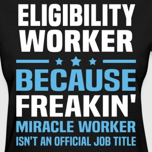 Eligibility Worker - Women's T-Shirt