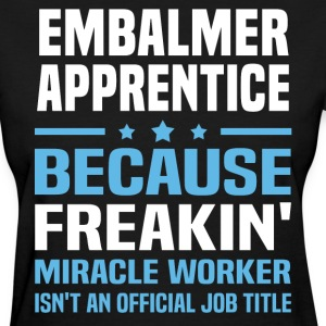Embalmer Apprentice - Women's T-Shirt