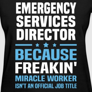 Emergency Services Director - Women's T-Shirt