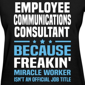 Employee Communications Consultant - Women's T-Shirt