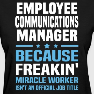 Employee Communications Manager - Women's T-Shirt