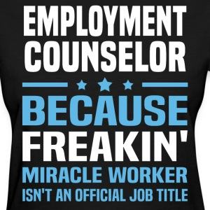 Employment Counselor - Women's T-Shirt