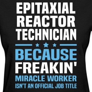 Epitaxial Reactor Technician - Women's T-Shirt