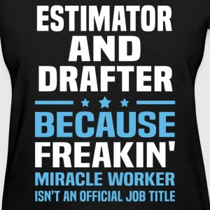 Estimator And Drafter - Women's T-Shirt